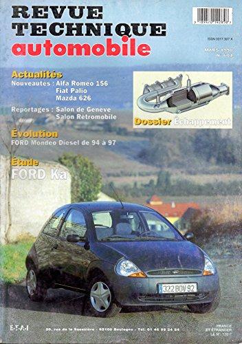 REVUE TECHNIQUE AUTOMOBILE N° 604 FORD KA 1.3i