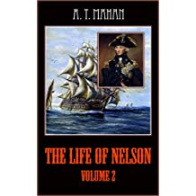 The Life of Nelson Volume 2 (illustrated) (English Edition)