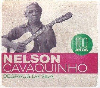 Nelson Cavaquinho 100 anos: Degraus da Vida (2Pcs) (Digipack) by Nelson Cavaquinho (2011-02-26)