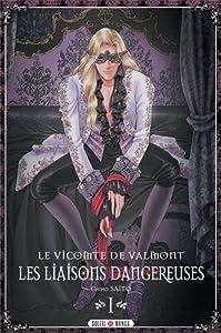 Les Liaisons Dangereuses - Le Vicomte De Valmont Edition intégrale One-shot