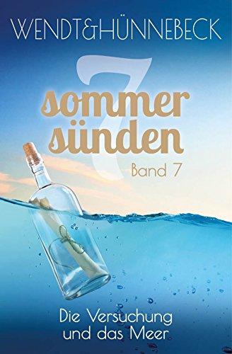 Die Versuchung und das Meer: Liebesroman (Sieben Sommersünden 7)