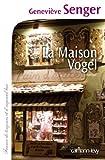 """Afficher """"La maison Vogel"""""""