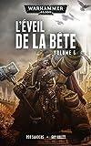 L'Éveil de la Bête, volume 6 (Warhammer 40,000)