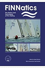 FINNatics: The History and Techniques of Finn Sailing Paperback