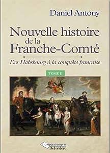 """Afficher """"Nouvelle histoire de la Franche-Comté n° 02<br /> Nouvelle histoire de la Franche-Comté : tome 02"""""""