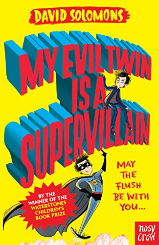 My evil twin is a supervillain my brother is a superhero ebook my evil twin is a supervillain my brother is a superhero by solomons fandeluxe Document