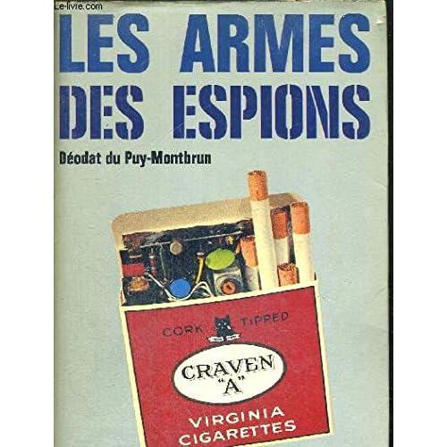 Les armes des espions.