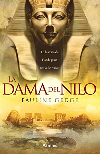 La dama del Nilo por Pauline Gedge