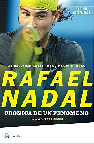 Rafael nadal (NO FICCION) por Jaume Pujol Galceran