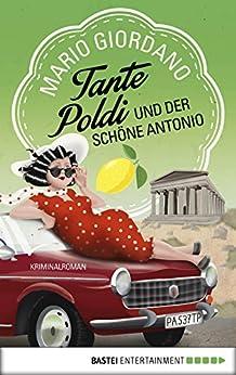 tante-poldi-und-der-schne-antonio-kriminalroman-sizilienkrimi-3