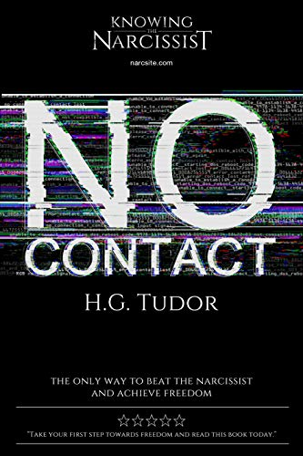 No Contact : How to Beat the Narcissist eBook: H G Tudor: Amazon co