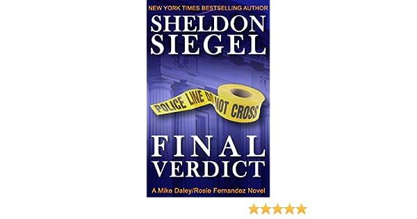 Final Verdict Mike DaleyRosie Fernandez Legal Thriller Book 4