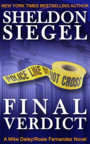 Final Verdict (Mike Daley/Rosie Fernandez Legal Thriller Book 4) (English Edition) par Sheldon Siegel