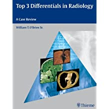 Top 3 Differentials in Radiology: A Case Review