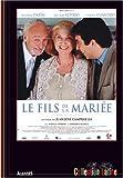 Le fils de la mariée / un film de Juan José Campanella | Campanella, Juan José (Directeur)