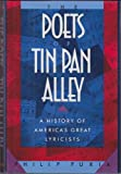The Poets of Tin Pan Alley: A History of America's Great Lyricists
