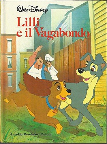 walt disney: lilli e il vagabondo, ed. mondadori 1986 (collana disneyna) - a12