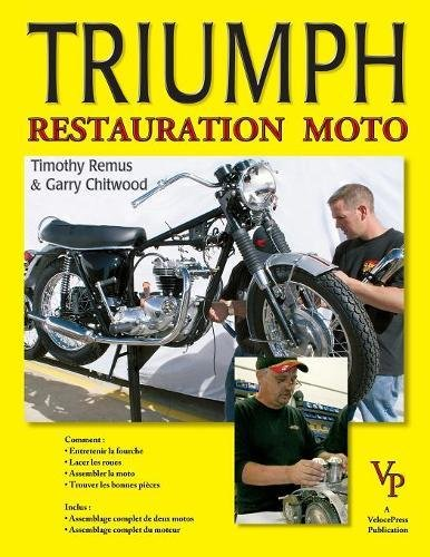 Triumph Restauration Moto par T Remus
