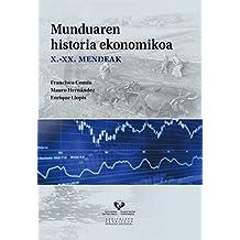 Munduaren historia ekonomikoa. X-XX. mendeak