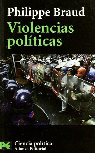 Violencias políticas (El Libro De Bolsillo - Ciencias Sociales)