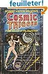 Cosmic trigger : final secret of the...