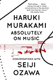 Absolutely on Music: Conversations (Vintage International)