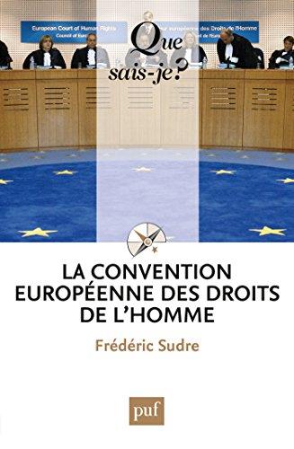 La Convention européenne des droits de l'homme: « Que sais-je ? » n° 2513 par Frédéric Sudre
