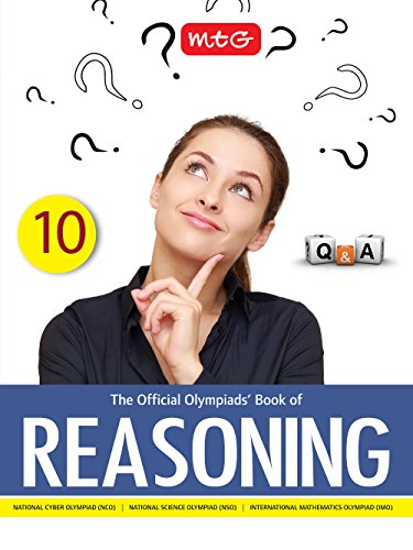 The Official Olympiads' Book of Reasoning - Class 10