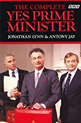 The Complete Yes Prime Minister: The Diaries of the Right Hon.James Hacker