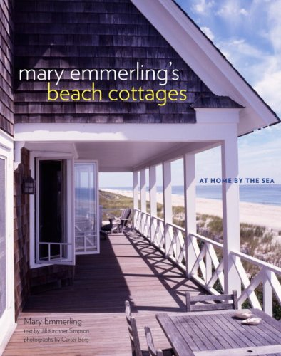Mary Emmerling's Beach Cottages: At Home by the Sea
