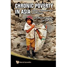 Chronic Poverty in Asia:Causes, Consequences and Policies (English Edition)