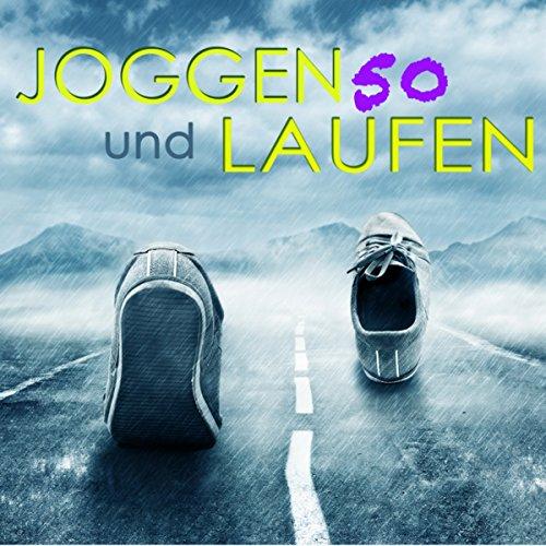 50 Joggen und Laufen Songs - Sommer 2014 Elektronische Musik für Running, Footing, Nordic Walking und Jogging