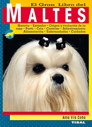 El nuevo libro de maltés por Tikal Ediciones S A
