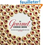 The Gourmet Cookie Book: The Single B...
