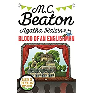 Agatha Raisin and the Blood of an Englishman