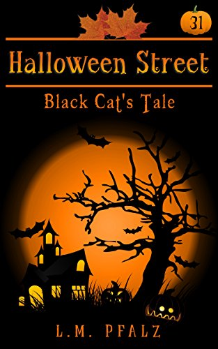 Black Cat's Tale: a short story (Halloween Street Book 31) (English Edition)