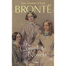 The Brontë Sisters: The Complete Novels
