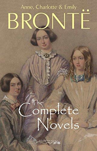 The Brontë Sisters: The Complete Novels (English Edition) por Anne Brontë