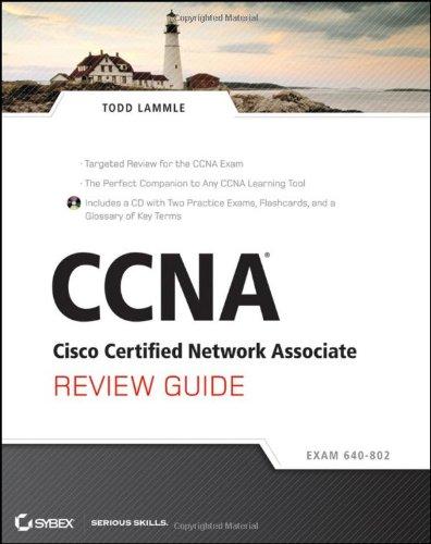 CCNA Cisco Certified Network Associate Review Guide: Exam 640-802 Includes CD por Todd Lammle