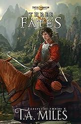 Three Fates: Dryth Chronicles Epic Fantasy (Celestial Empire Book 4) (English Edition)