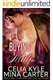 Buying a Mate (BBW Paranormal Shapeshifter Romance) (M&M Mating Agency Book 4) (English Edition)