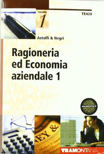 Ragioneria ed economia aziendale. Per gli Ist. tecnici commerciali: 1