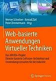 Web-basierte Anwendungen Virtueller Techniken: Das ARVIDA-Projekt – Dienste-basierte Software-Architektur und Anwendungsszenarien für die Industrie