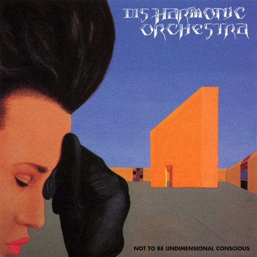 Disharmonic Orchestra: Not to Be Undimensional Conscious (Remastered+Bo (Audio CD)