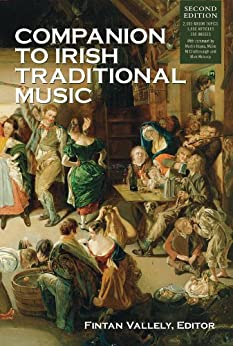 Companion to Irish Traditional Music by [Vallely, Fintan]