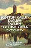 Scottish Gaelic-English/English-Scottish Gaelic Dictionary