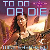 To Do or Die: Jump Universe, Book 4