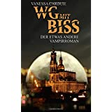 WG mit Biss: Der etwas andere Vampirroman (Schattenseiten- Trilogie)