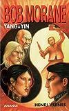 Bob Morane - Yang=Yin