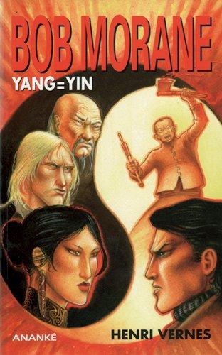 Bob Morane - Yang = Yin